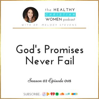 S02 E048: God's Promises Never Fail