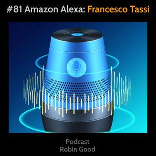 Amazon Alexa e i Podcast: Francesco Tassi