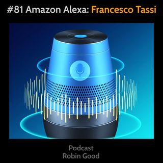 Amazon Alexa e i Podcast: Francesco Tassi