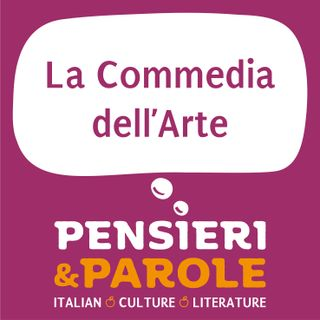 72_La Commedia dell'Arte