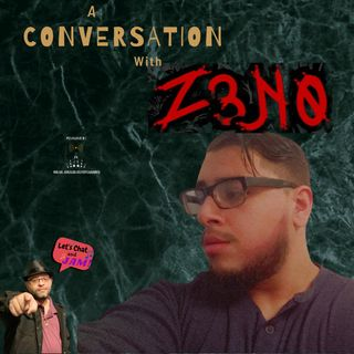 A Conversation With Z3N0