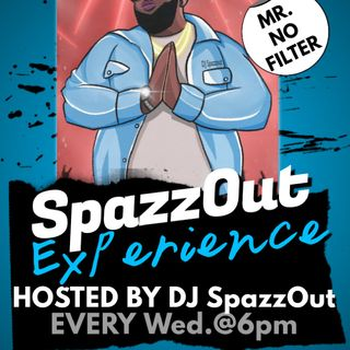 SpazzOut Experience Ep.6