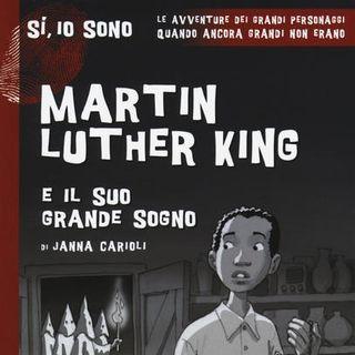 """Janna Carioli """"Martin Luther King e il suo grande sogno"""""""