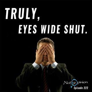 "Episode 222 ""Truly, Eyes Wide Shut"""