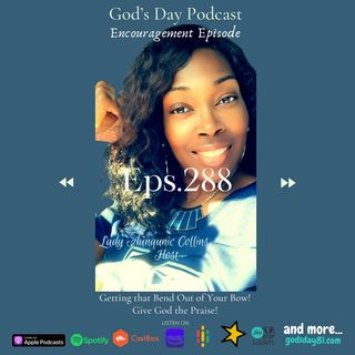 Episode 288 - God's Day with Lady Aunqunic Collins on 1.22.21