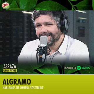 Abraza Una Pyme | Un podcast sobre Algramo