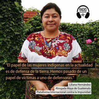 #Guatemala: Liliana Hernandez, abogada maya, sobre las amenazas a los pueblos y mujeres indígenas