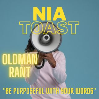 """Nia Toast 73021-5 """"Be purposeful with your words"""""""
