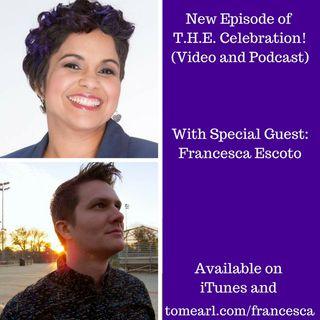 Special Guest Francesca Escoto