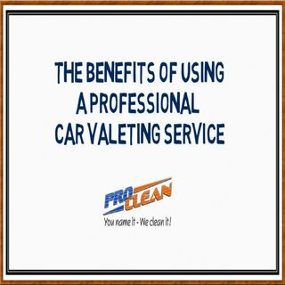 The Benefits Of Using a Professional Car Valeting Service