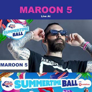 MAROON 5 - Live from Capital's Summertime Ball 2019 | Full Concert / Full Show