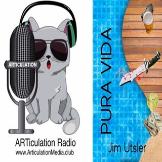 ARTiculation Radio — SECOND SHOT AT LIFE (interview w/ Author Jim Utsler)