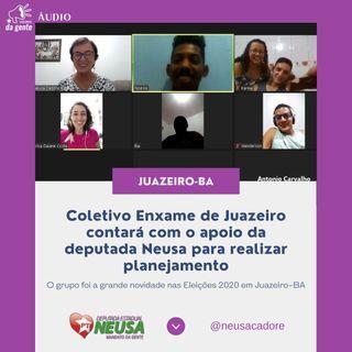 Coletivo Enxame de Juazeiro contará com o apoio da deputada Neusa para realizar planejamento