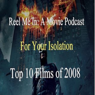 For Your Isolation: Top Ten Films of 2008