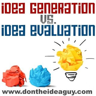 012 : Idea Generation vs Idea Evaluation