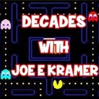 DECADES WITH JOE E KRAMER OCTOBER 22ND 2016 FULL SHOW