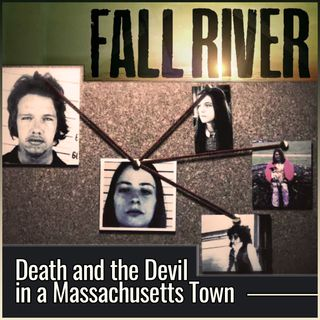 Fall River: Death and the Devil in a Massachusetts Town