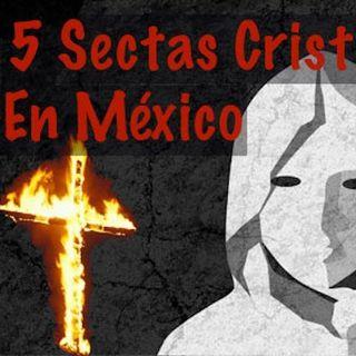 Las 5 sectas cristianas mas dañinas en México