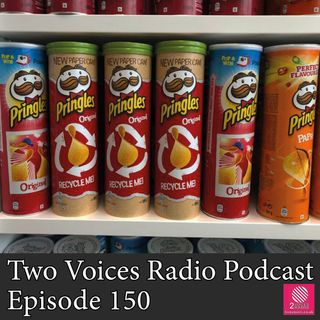 Can you make a sponge?  Two Voices Radio Podcast EP 150