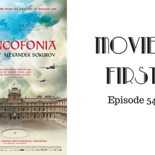 Francofonia (French) - Movies First with Alex First & Chris Coleman Episode 54