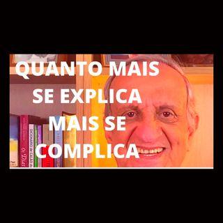 Bolsonaro quanto mais se explica mais se complica
