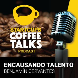 Encausando Talento | STARTCUPS®