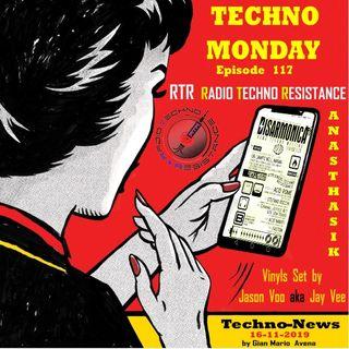 TECHNO MONDAY-Techno News by G.Avena + ANASTHASIK vinyls Techno set by JASON VOO aka JAY VEE - episode 117