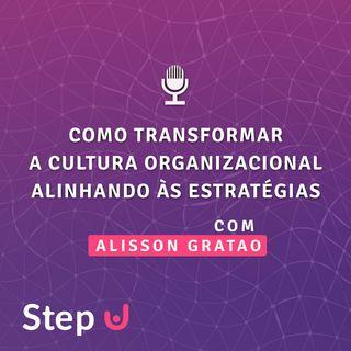 24 - Como transformar a Cultura Organizacional alinhando às Estratégias