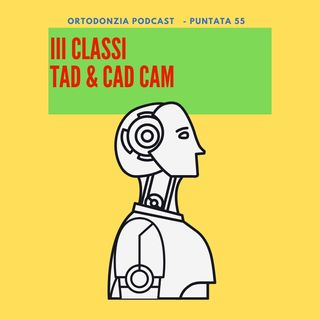 III Classe - TAD e CAD CAM