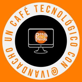 #PosLaVerda 29 de Abril, un #CafeTecnológico con @Ivandacho y @JABP008