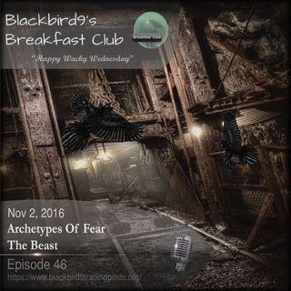 Archetypes Of Fear - The Beast - Blackbird9's Podcast