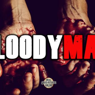 Bloody Man | Ghost Stories, Hauntings, Paranormal