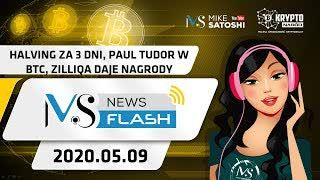 NewsFlash | 09.05.2020 | Halving już za 3 dni, Tudor Jones i BTC, Blockchain i 5G