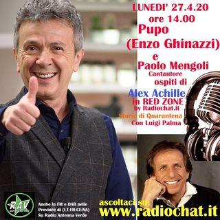 Pupo (Enzo Ghinazzi) e Paolo Mengoli ospiti di Alex Achille in RED ZONE by Radiochat.it