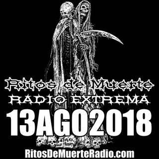 Ritos De Muerte Radio Show 13AGO2018