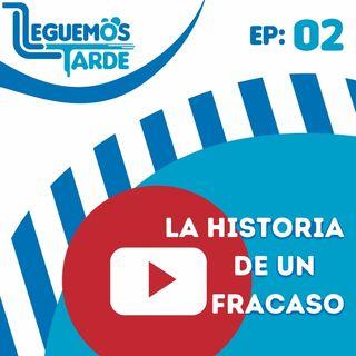 La Historia de un FRACASO | EP02