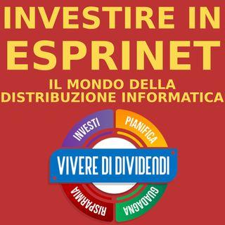 INVESTIRE IN ESPRINET - IL MONDO DELLA DISTRIBUZIONE INFORMATICA