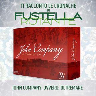 John Company. Ovvero: Oltremare