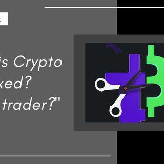 [ HTJ Podcast ] How is Crypto taxed Am I a trader