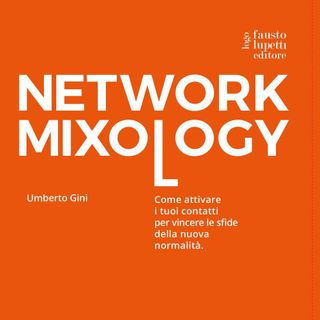Episodio 40: Creare reti commerciali nella nuova normalità