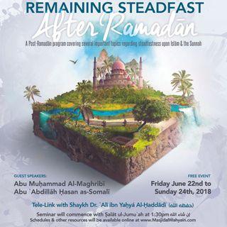 Remaining Steadfast After Ramaḍān