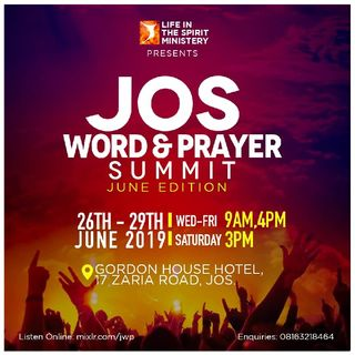 JOS WORD AND PRAYER SUMMIT (JUNE EDITION)