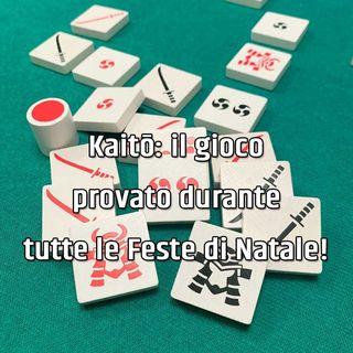 Kaitō: il gioco provato durante tutte le Feste di Natale!