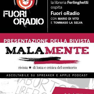 Presentazione Rivista Malamente con Mario di Vito e Tommaso La Selva