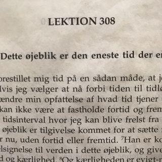 Lektion 308 Et kursus i mirakler.