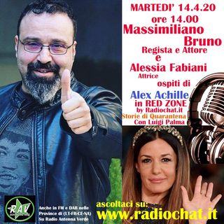 Massimiliano Bruno e Alessia Fabiani ospiti di Alex Achille in RED ZONE by Radiochat.it