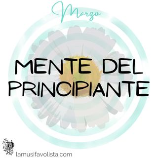 MENTE DEL PRINCIPIANTE  ☁ Mindful Morning ☁