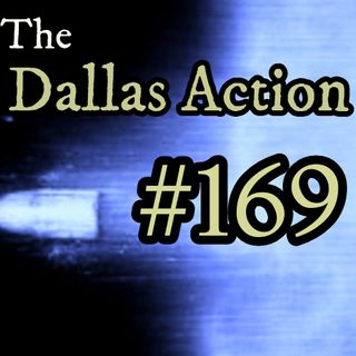 """#169~March 13,2020: """"Dirty From The Jump: The Dallas Police & The Army Intelligence/CIA Mambo"""", With Bill Simpich."""
