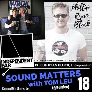 018: Phillip Ryan Block-Entrepreneur from Independent Ear #1