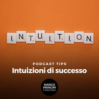 """Podcast Tips""""Intuizioni di successo"""""""